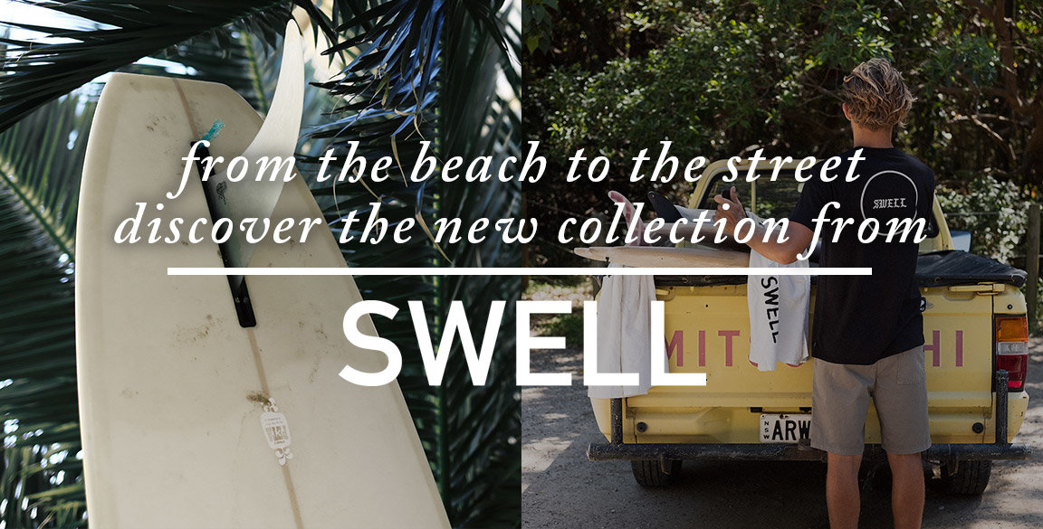 Swell New Collection