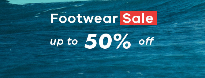 Footwear Sale - Up to 50% Off