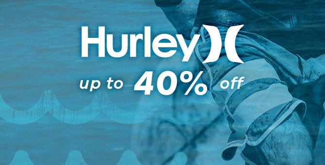 Hurley - Up to 40% Off